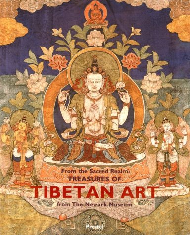From the Sacred Realm: Treasures of Tibetan Art from the Newark Museum (African, Asian & Oceanic Art)