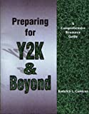 Preparing for Y2K and Beyond, Roderick Cameron, 0964495813