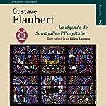 La légende de Saint Julien l'hospitalier | Gustave Flaubert