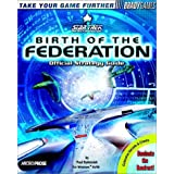 Star Trek: The Next Generation Birth of the Federation Official Strategy Guide