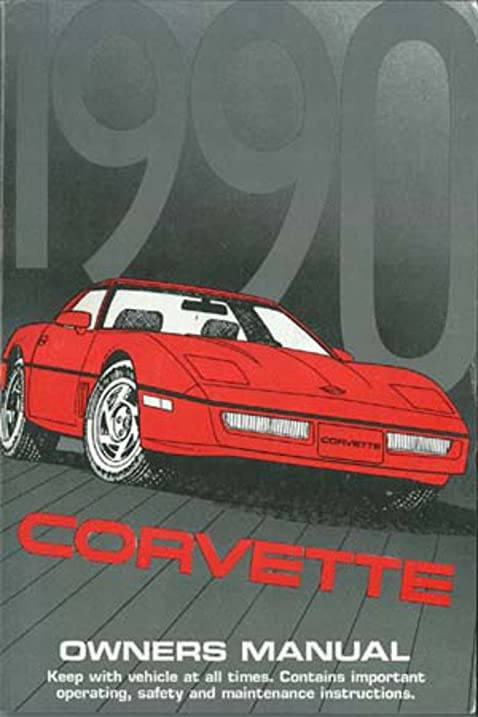 amazon com 1990 chevrolet corvette owners manual user guide rh amazon com Corvette Owner Meme corvette owners manual case