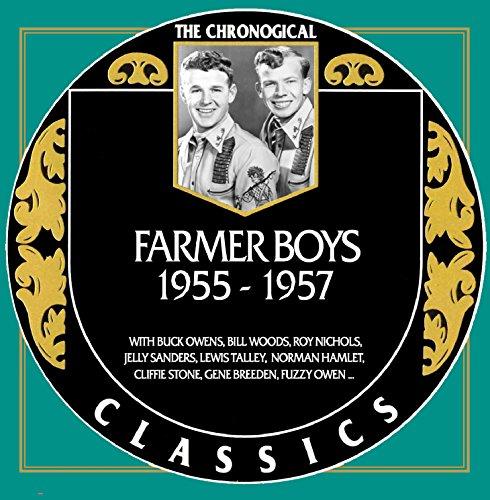 Farmer Boys - Chronological Classics 1955-1957