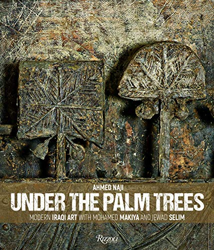 Image of Under the Palm Trees: Modern Iraqi Art with Mohamed Makiya and Jewad Selim