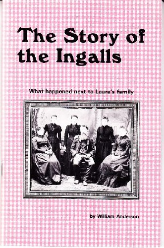 Story of the Ingalls (Laura Ingalls Wilder Family Series) by Brand: Anderson Pubns (Image #1)