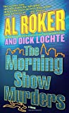 The Morning Show Murders, Al Roker and Dick Lochte, 044024580X