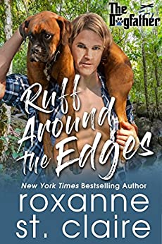 Ruff Around the Edges (The Dogfather Book 6) by [St. Claire, Roxanne]