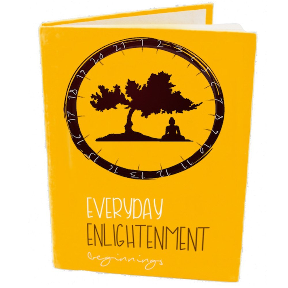 Everyday Enlightenment: ''Beginnings''