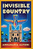 Front cover for the book Invisible Country by Annamaria Alfieri