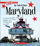 Maryland (True Books: My United States)