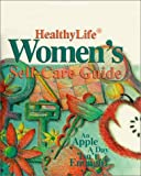 img - for HealthyLife  Women's Self-Care Guide book / textbook / text book