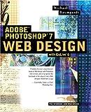 Adobe Photoshop 7.0 Web Design, Michael Baumgardt, 0321115619