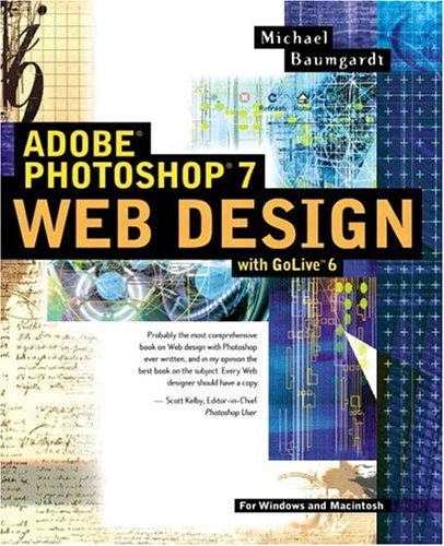 Adobe(R) Photoshop(R) 7 Web Design with GoLive(TM) 6 -