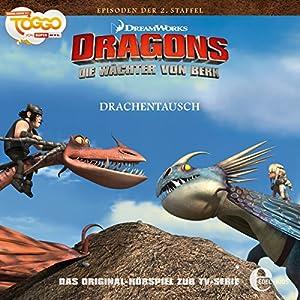 Drachentausch (Die Wächter von Berk 18) Hörspiel