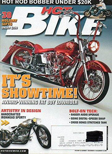 Hot Bike Magazine November 17-December 15 2009 IT'S SHOWTIME AWARD-WINNING FAT BOY LOWRIDER Jerry's Tribute To (Sporty Bone)