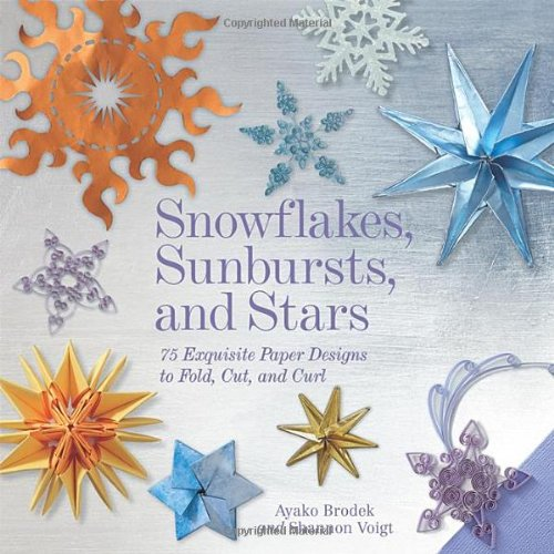 snowflakes-sunbursts-and-stars-75-exquisite-paper-designs-to-fold-cut-and-curl