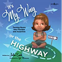 It's My Way or the Highway: Empowering Young Leaders to be More Flexible: 1