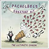 : Pachelbel's Greatest Hit