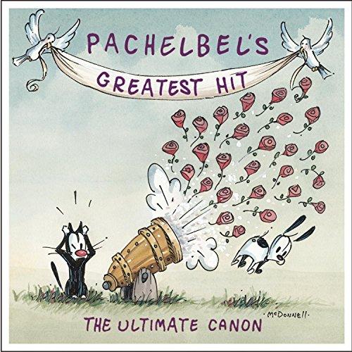 Pachelbel's Greatest Hit