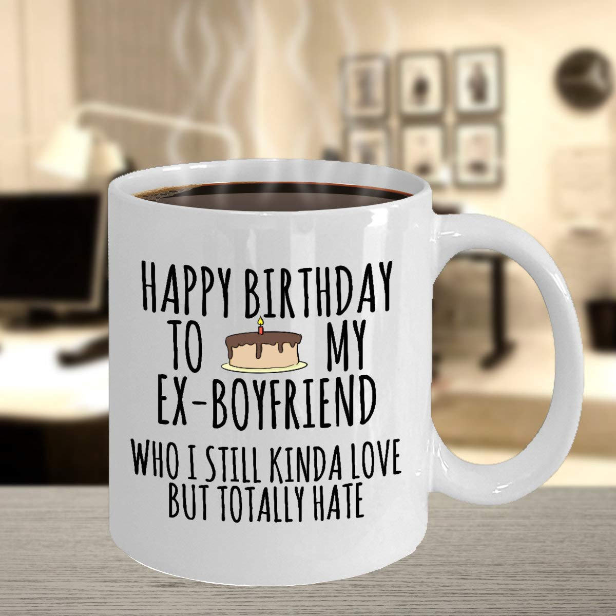 Amazon Birthday Ex Boyfriend Sarcastic Funny Greetings Celebrant Jokes Humor Coffee Mug Tea Cup Surprise Gift For Lover Friend Teacup 11oz 15oz