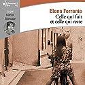 Celle qui fuit et celle qui reste (L'amie prodigieuse 3) Hörbuch von Elena Ferrante Gesprochen von: Marina Moncade