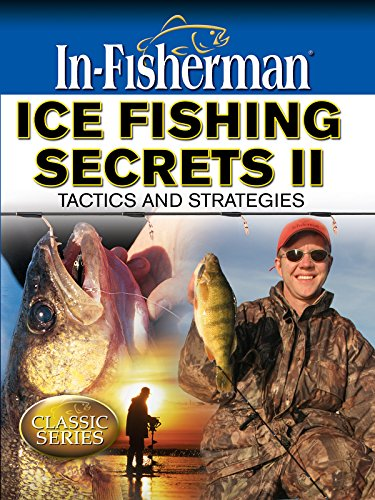 Ice Fishing Secrets II: Tactics and Strategies (Ice Fishing Videos)