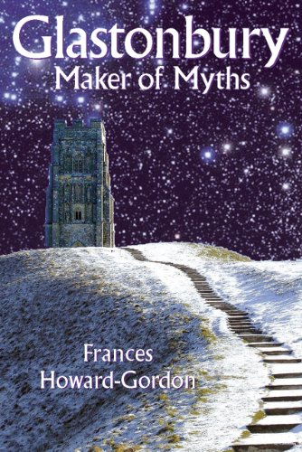 Glastonbury: Maker of Myths