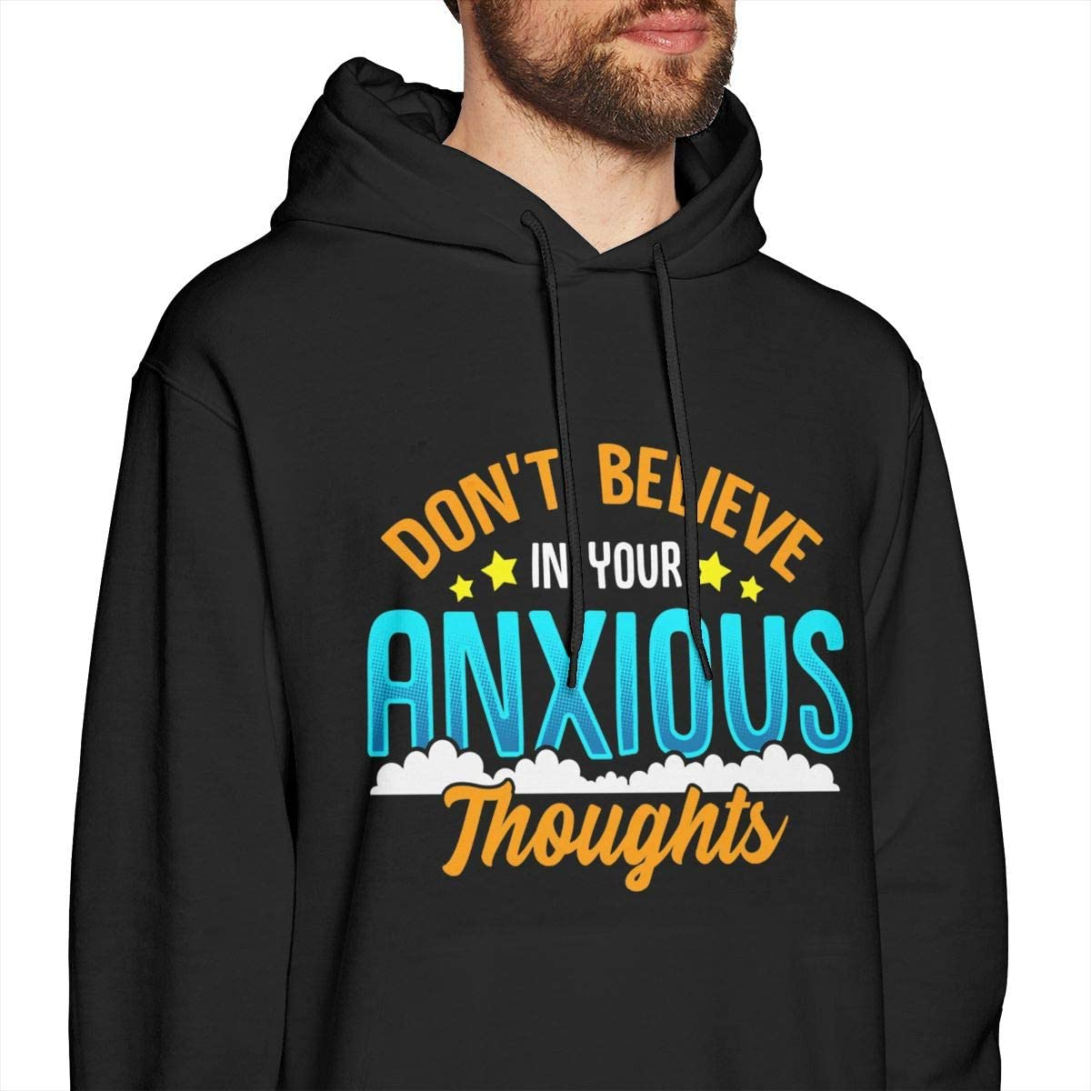 Dont Believe in Your Anxious Thoughts Mens Pullover Hoodies Casual Hooded Sweatshirt