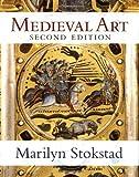Medieval Art, Marilyn Stokstad, 0813341140