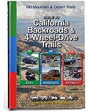 Guide to California Backroads & 4-Wheel Drive Trails