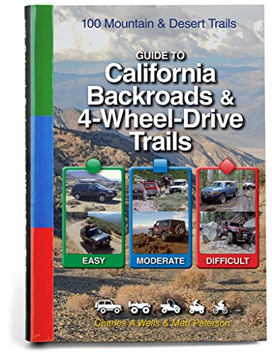 Guide to California Backroads & 4-Wheel Drive Trails ()