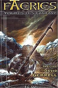 Faeries, N° 11 Eté 2003 : Spécial David Gemmell par Revue Faeries