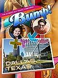 Bump! The Ultimate Gay Travel Companion - Dallas, Texas,