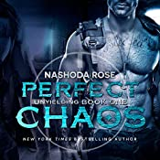 Perfect Chaos: Unyielding, Book 1 | Nashoda Rose