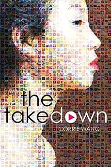 Take Down, The by [Wang, Corrie Lynn]