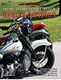 img - for How to Restore Your Harley-Davidson Second Edition book / textbook / text book