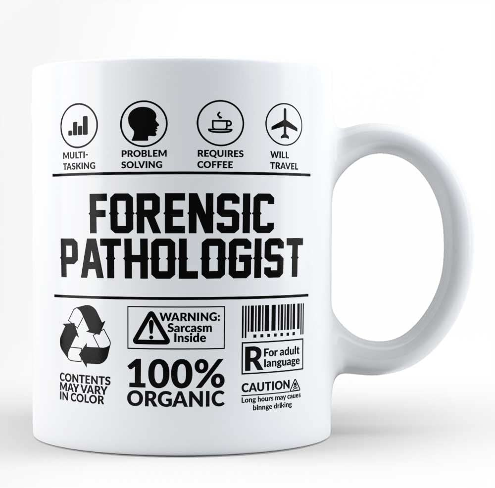 Amazon Com Forensic Pathologist Funny Perfect Sarcasm Mug Gift For Medical Professional Forensic Pathologist Black Coffee Mug By Hom Kitchen Dining