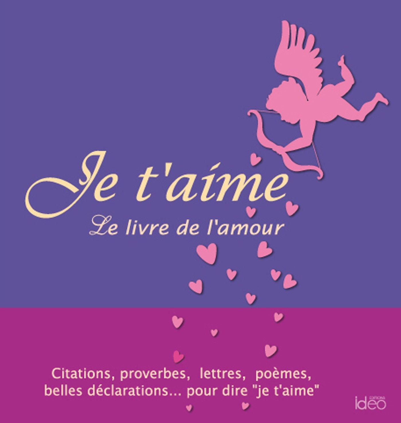 Je Taime Le Livre De Lamour 9782824607139 Amazoncom