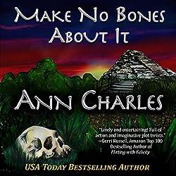Make No Bones About It