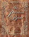 #4: The Princess Bride Deluxe Edition HC: S. Morgenstern's Classic Tale of True Love and High Adventure