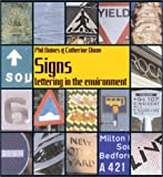 Signs, Phil Baines and Catherine T. Dixon, 1856693376