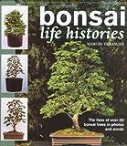 Bonsai Life Histories, Martin Treasure, 0715311336