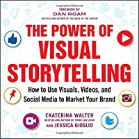The Power of Visual Storytelling Front Cover