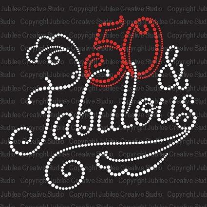 4c69e8f4ecac Amazon.com: 50 and Fabulous Iron On Rhinestone Crystal T-Shirt ...