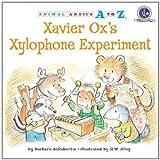 Xavier Ox's Xylophone Experiment, Barbara deRubertis and Barbara DeRubertis, 1575654172