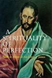 Spirituality of Perfection, Patrick J. Hartin, 0814658954