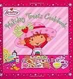 Holiday Treats Cookbook (Strawberry Shortcake)