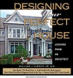 img - for Designing Your Perfect House: Lessons from an Architect: Second Edition book / textbook / text book