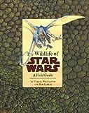 The Wildlife of Star Wars, Terryl Whitlatch and Bob Carrau, 0811828697