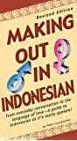 Making out in Indonesian (Making Out Books)