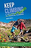 Keep Climbing: A Millennial's Guide to Financial Planning